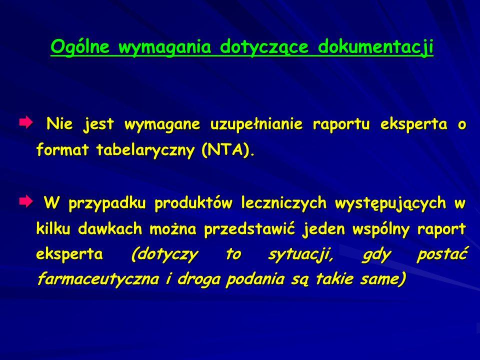 Nie jest wymagane uzupełnianie raportu eksperta o format tabelaryczny (NTA). Nie jest wymagane uzupełnianie raportu eksperta o format tabelaryczny (NT