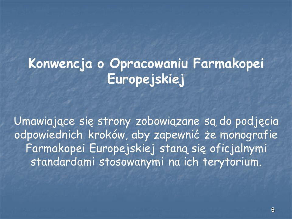 17 Zawartość Farmakopei Europejskiej (do 5.6): ponad 1985 monografii szczegółowych, w tym 120 monografie dla szczepionek, 54 dla radiofarmaceutyków, 180 dla produktów roślinnych, 11 dla produktów homeopatycznych 16 monografii ogólnych, 28 monografii ogólnych postaci leku, 286 ogólnych metod badania ponad 2350 odczynników (odnośniki do ok.