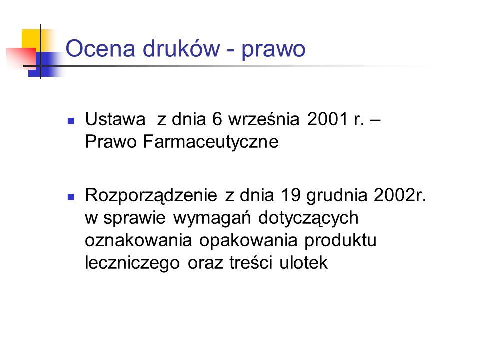 Ocena druków - prawo Ustawa z dnia 6 września 2001 r.