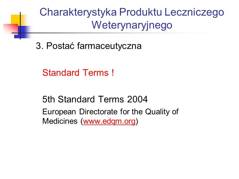 Charakterystyka Produktu Leczniczego Weterynaryjnego 3.