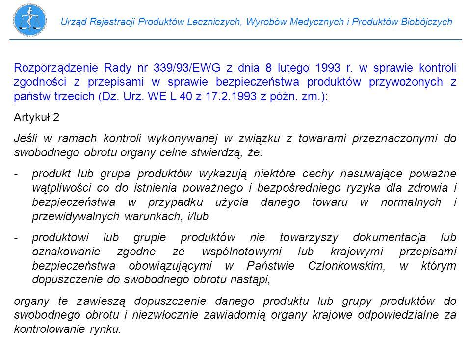 Urząd Rejestracji Produktów Leczniczych, Wyrobów Medycznych i Produktów Biobójczych Rozporządzenie Rady nr 339/93/EWG z dnia 8 lutego 1993 r. w sprawi