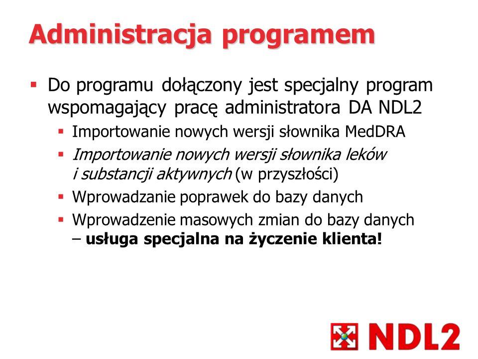 Administracja programem Do programu dołączony jest specjalny program wspomagający pracę administratora DA NDL2 Importowanie nowych wersji słownika Med