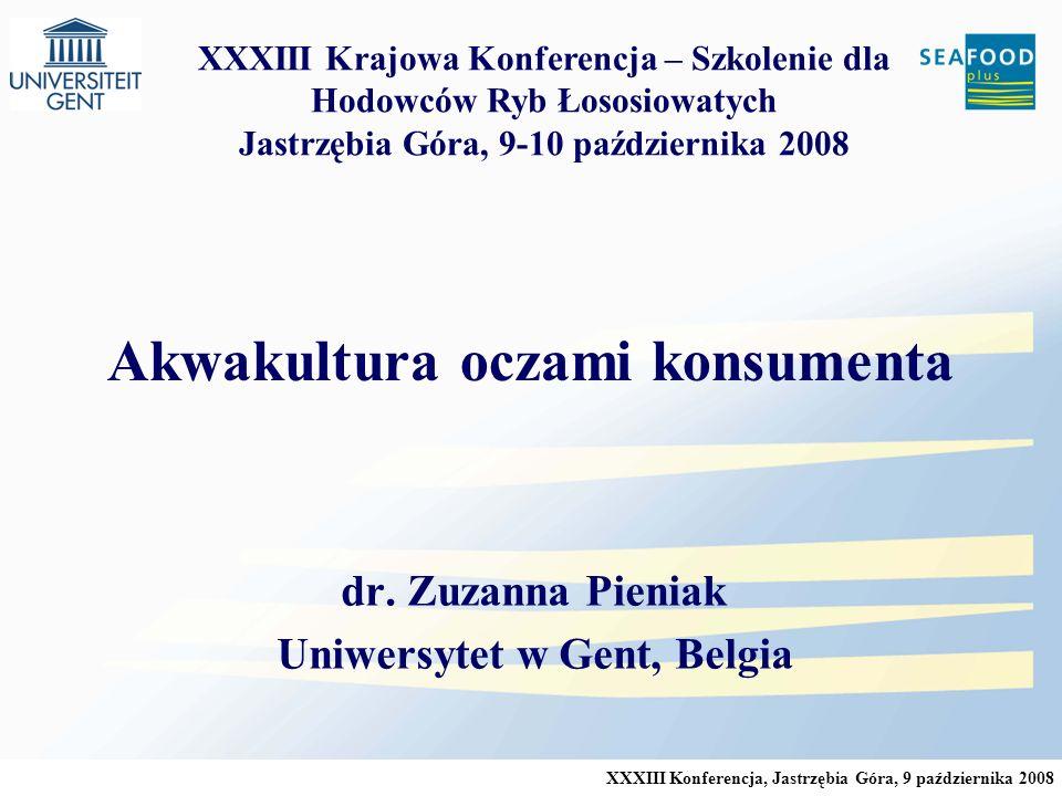 XXXIII Konferencja, Jastrzębia Góra, 9 października 2008 Akwakultura oczami konsumenta dr.