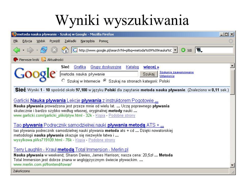 15 Tworzenie fraz wyszukiwania - przykłady komu bije dzwon Wyszukiwarka znajdzie strony na których znajdują się słowa: komu, bije, dzwon.