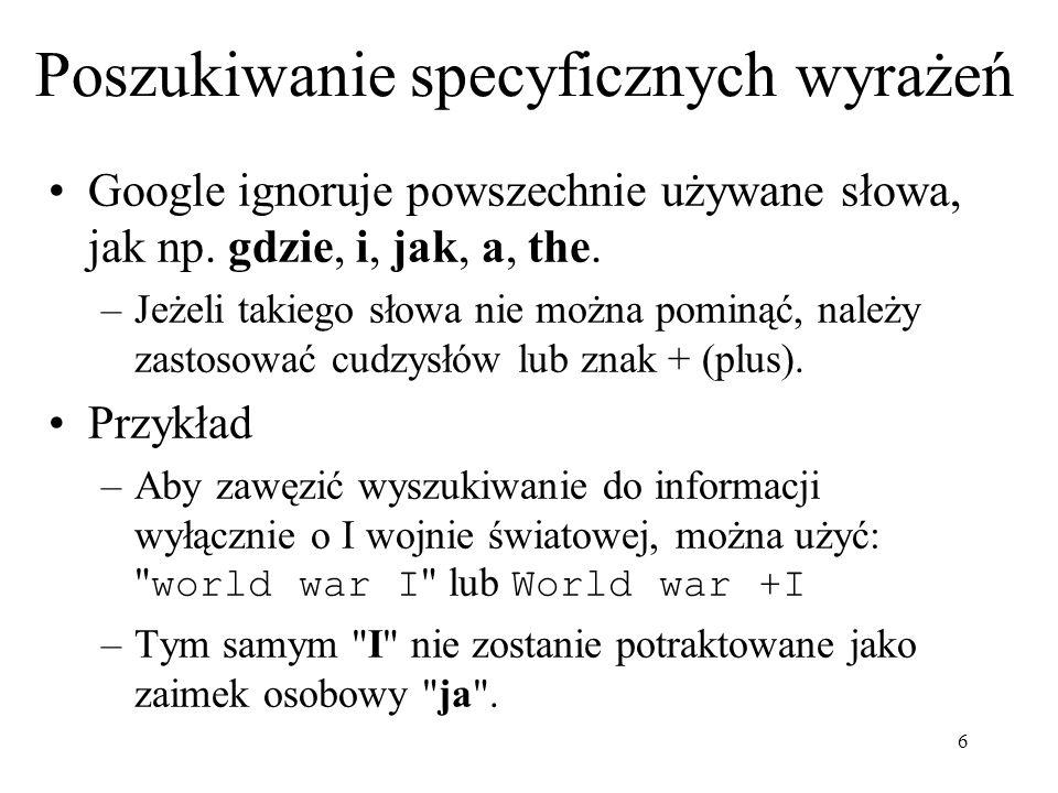 7 Polskie litery Użycie polskich liter pozwala na znaczne ograniczenie niepotrzebnych odnośników.
