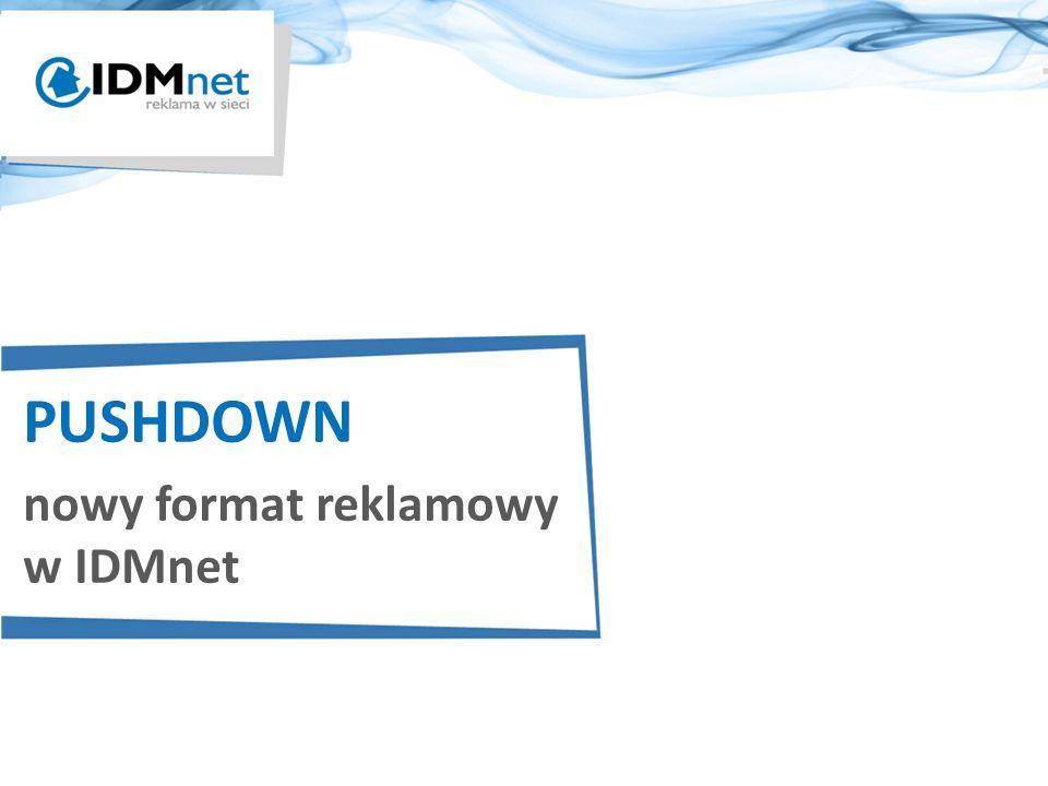 PUSHDOWN nowy format reklamowy w IDMnet