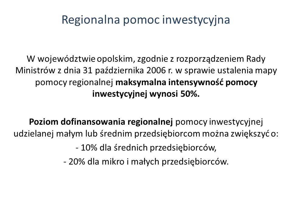 W województwie opolskim, zgodnie z rozporządzeniem Rady Ministrów z dnia 31 października 2006 r. w sprawie ustalenia mapy pomocy regionalnej maksymaln
