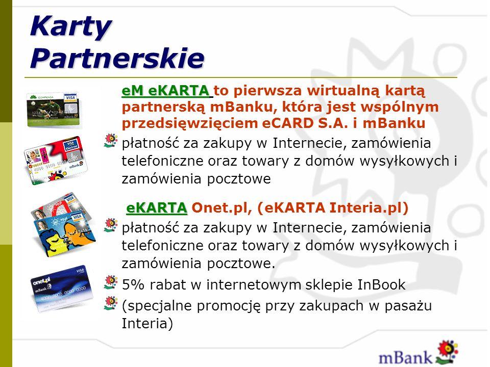 Karty Partnerskie eM eKARTA eM eKARTA to pierwsza wirtualną kartą partnerską mBanku, która jest wspólnym przedsięwzięciem eCARD S.A. i mBanku płatność