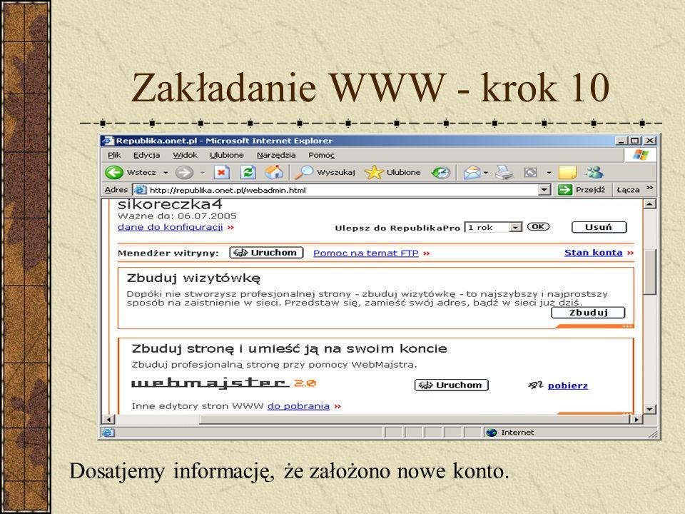 Zakładanie WWW - krok 10 Dosatjemy informację, że założono nowe konto.