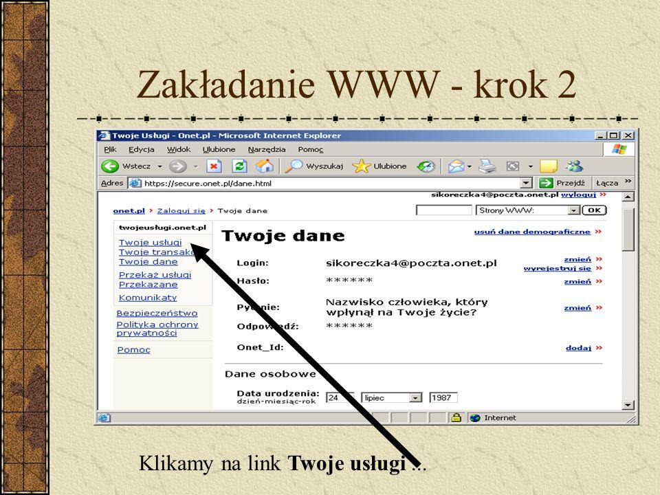 Zakładanie WWW - krok 2 Klikamy na link Twoje usługi...