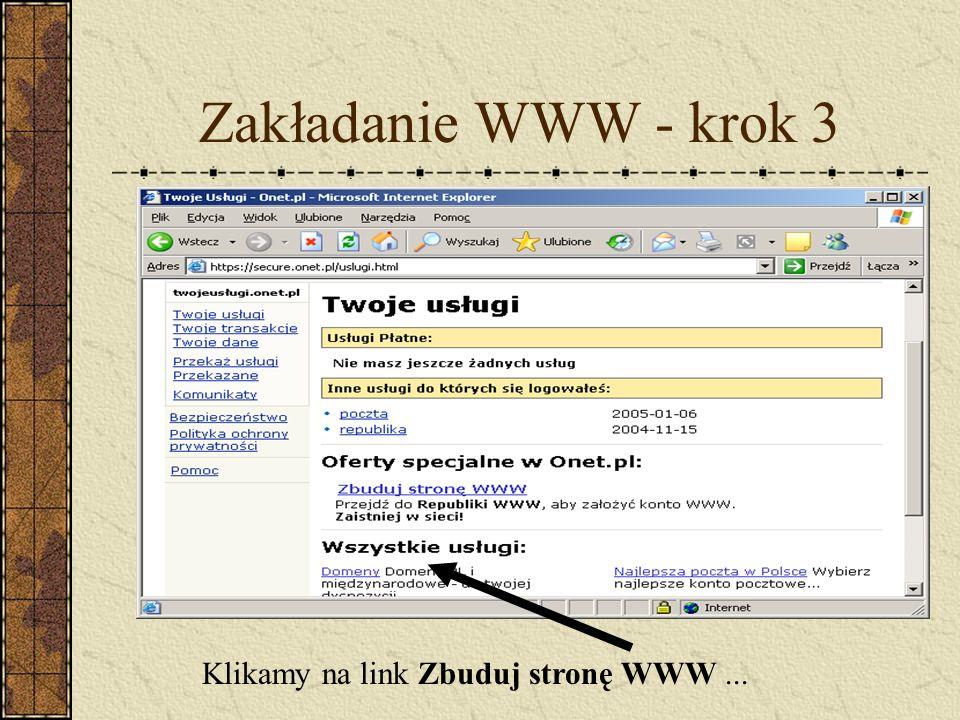Zakładanie WWW - krok 3 Klikamy na link Zbuduj stronę WWW...