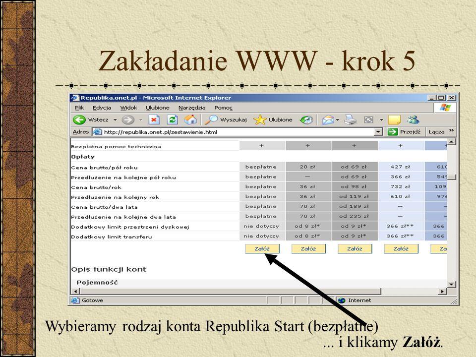 Zakładanie WWW - krok 5 Wybieramy rodzaj konta Republika Start (bezpłatne)... i klikamy Załóż.