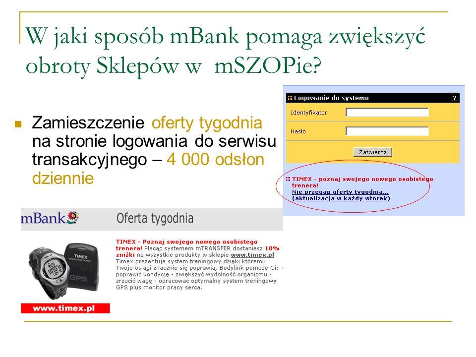 W jaki sposób mBank pomaga zwiększyć obroty Sklepów w mSZOPie.