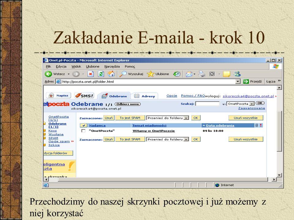 Zakładanie E-maila - krok 10 Przechodzimy do naszej skrzynki pocztowej i już możemy z niej korzystać