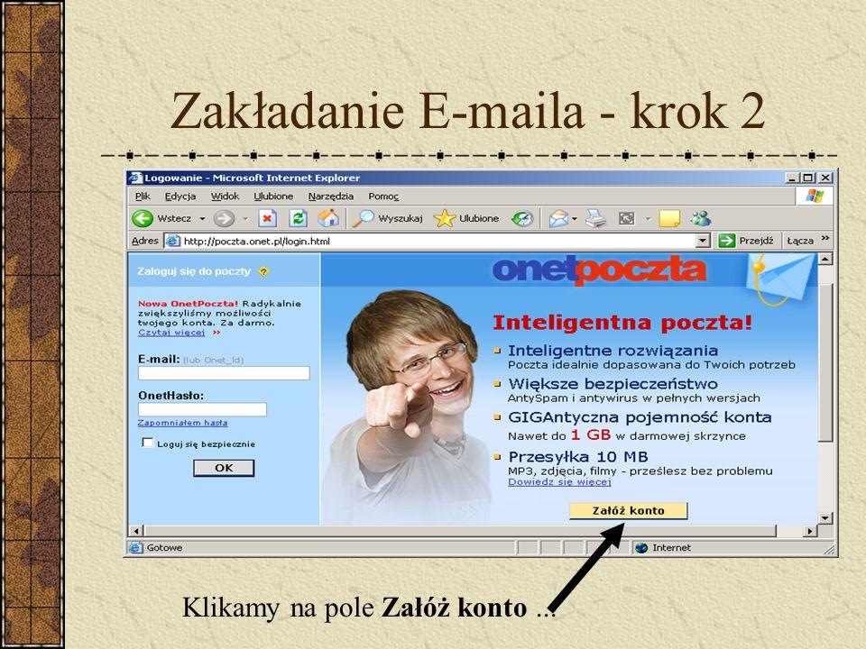 Zakładanie E-maila - krok 2 Klikamy na pole Załóż konto...