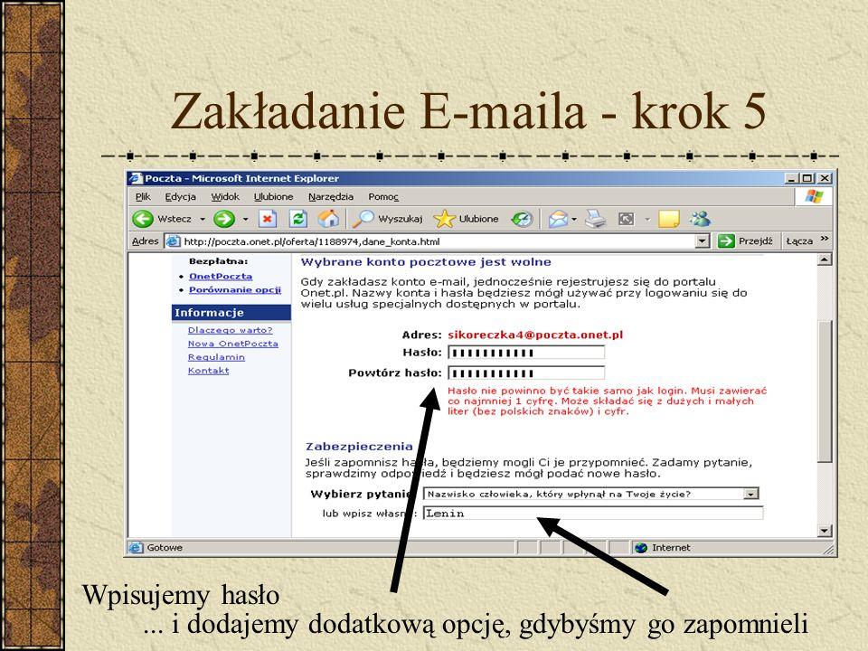 Zakładanie E-maila - krok 5 Wpisujemy hasło... i dodajemy dodatkową opcję, gdybyśmy go zapomnieli