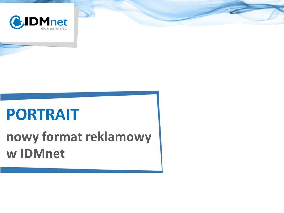 PORTRAIT nowy format reklamowy w IDMnet