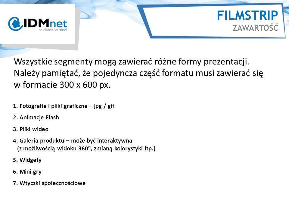FILMSTRIP ZAWARTOŚĆ 1.Fotografie i pliki graficzne – jpg / gif 2.