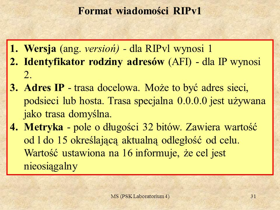 MS (PSK Laboratorium 4)32 1.Ponieważ RIP ma określoną nieprzekraczalną liczbę skoków, dlatego też stosuje metodę zliczania do nieskończoności (inaczej: maksymalną liczbę skoków).
