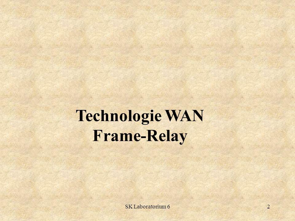 SK Laboratorium 613 Dwie części specyfikacji Frame Relay definiują protokoły dla połączeń interfejsu użytkownik-sieć, czyli interfejsu UNI (ang.