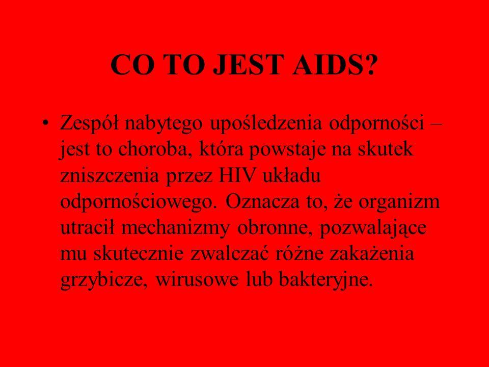 JAK ROZPOZNAĆ CHOROBĘ AIDS.Zachorowanie na AIDS może rozpoznać tylko lekarz.