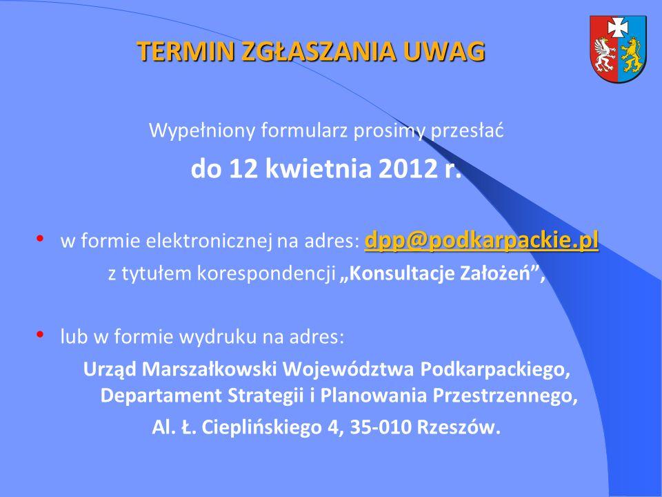 Wypełniony formularz prosimy przesłać do 12 kwietnia 2012 r. dpp@podkarpackie.pl w formie elektronicznej na adres: dpp@podkarpackie.pl z tytułem kores