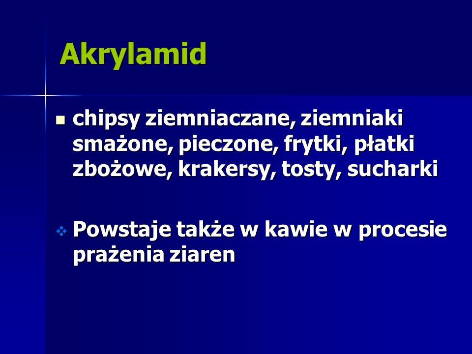 Akrylamid chipsy ziemniaczane, ziemniaki smażone, pieczone, frytki, płatki zbożowe, krakersy, tosty, sucharki chipsy ziemniaczane, ziemniaki smażone,