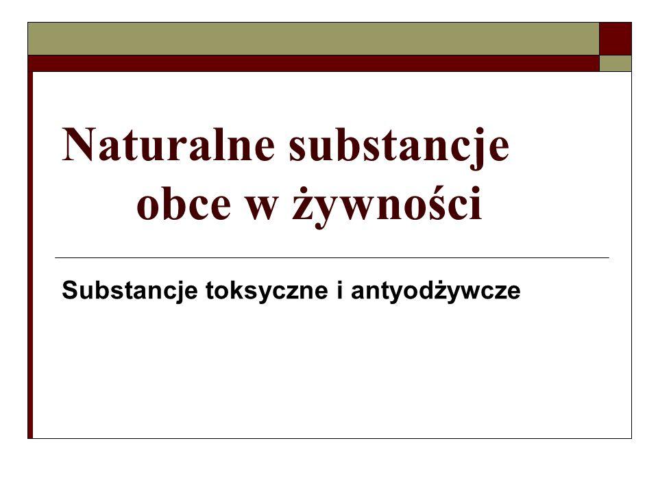 Substancje goitrogenne (wolotwórcze) Takie właściwości przypisuje się związkom występującym w warzywach kapustnych Są to: tiocyjaniany izotiocyjaniany tiooksazolidyny Hamują one transport i gromadzenie jodu w tarczycy i poprzez to mogą przyczyniać się do powstawania wola z niedoboru jodu