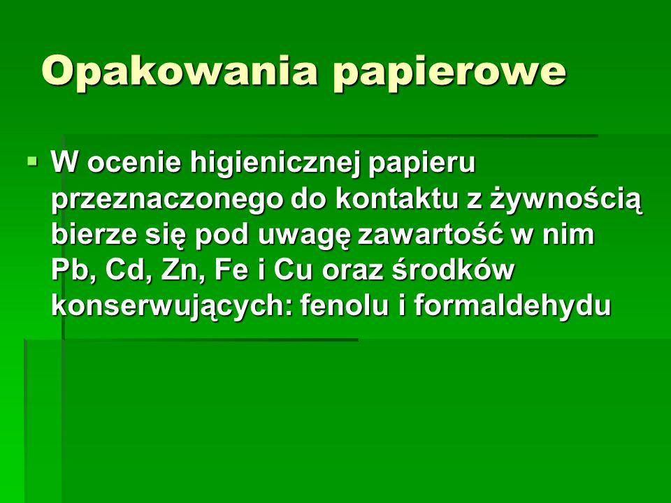 Opakowania papierowe W ocenie higienicznej papieru przeznaczonego do kontaktu z żywnością bierze się pod uwagę zawartość w nim Pb, Cd, Zn, Fe i Cu ora