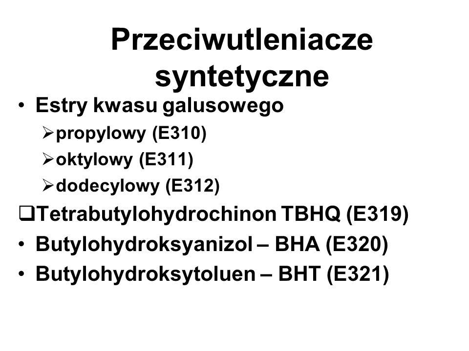 Przeciwutleniacze syntetyczne Estry kwasu galusowego propylowy (E310) oktylowy (E311) dodecylowy (E312) Tetrabutylohydrochinon TBHQ (E319) Butylohydroksyanizol – BHA (E320) Butylohydroksytoluen – BHT (E321)