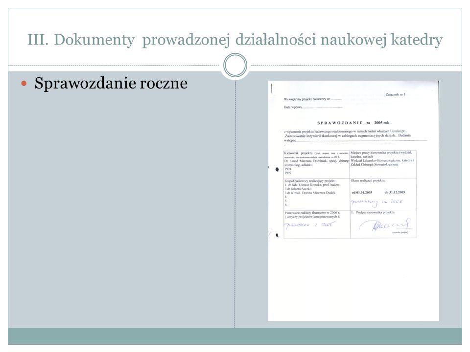 III. Dokumenty prowadzonej działalności naukowej katedry Sprawozdanie roczne