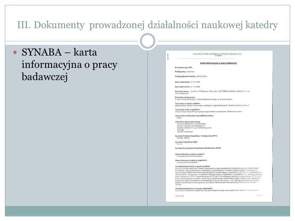 III. Dokumenty prowadzonej działalności naukowej katedry SYNABA – karta informacyjna o pracy badawczej
