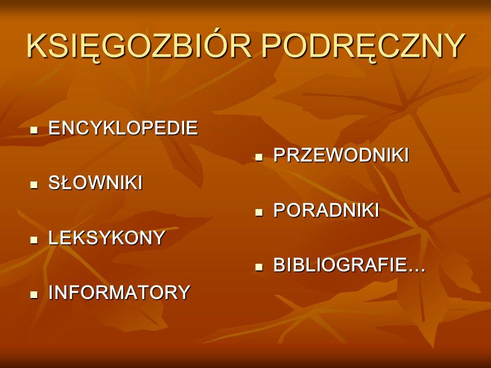 KATALOGI BIBLIOTECZNE ALFABETYCZNY ALFABETYCZNY RZECZOWY RZECZOWY CZASOPISM CZASOPISM ZBIORÓW AUDIOWIZUALNYCH ZBIORÓW AUDIOWIZUALNYCH