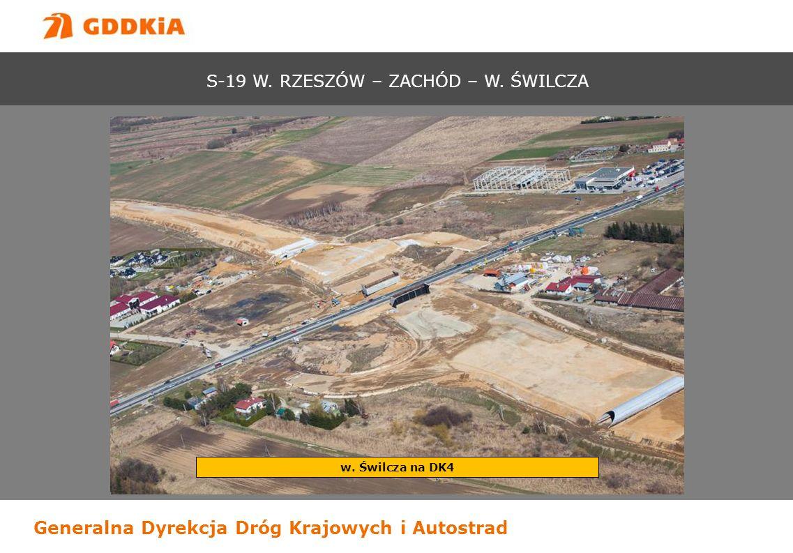 Generalna Dyrekcja Dróg Krajowych i Autostrad w. Świlcza na DK4 S-19 W. RZESZÓW – ZACHÓD – W. ŚWILCZA