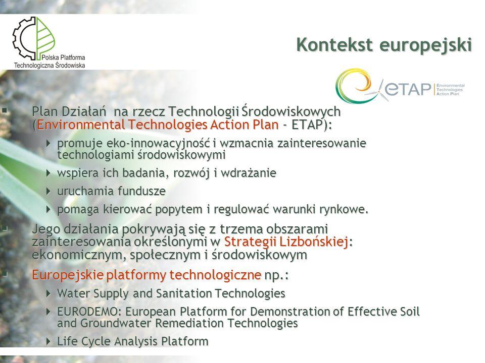 Kontekst europejski Plan Działań na rzecz Technologii Środowiskowych (Environmental Technologies Action Plan - ETAP): Plan Działań na rzecz Technologi