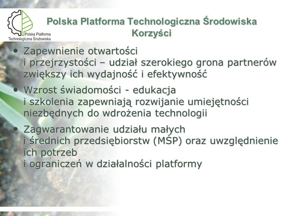 Rozwój i upowszechnienie innowacyjnych technologii ochrony środowiska wzmacniające gospodarkę i środowisko - dwa podstawowe filary determinujące jakość życia i zrównoważony rozwój Polska Platforma Technologiczna Środowiska Misja