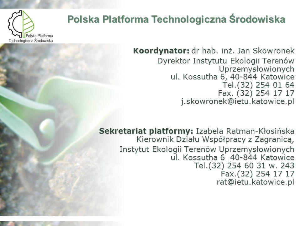 Koordynator: dr hab. inż. Jan Skowronek Dyrektor Instytutu Ekologii Terenów Uprzemysłowionych ul. Kossutha 6, 40-844 Katowice Tel.(32) 254 01 64 Fax.