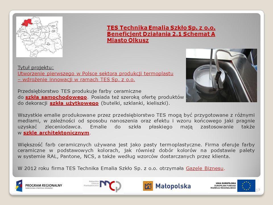 Tytuł projektu: Utworzenie pierwszego w Polsce sektora produkcji termoplastu – wdrożenie innowacji w ramach TES Sp. z o.o. Przedsiębiorstwo TES produk