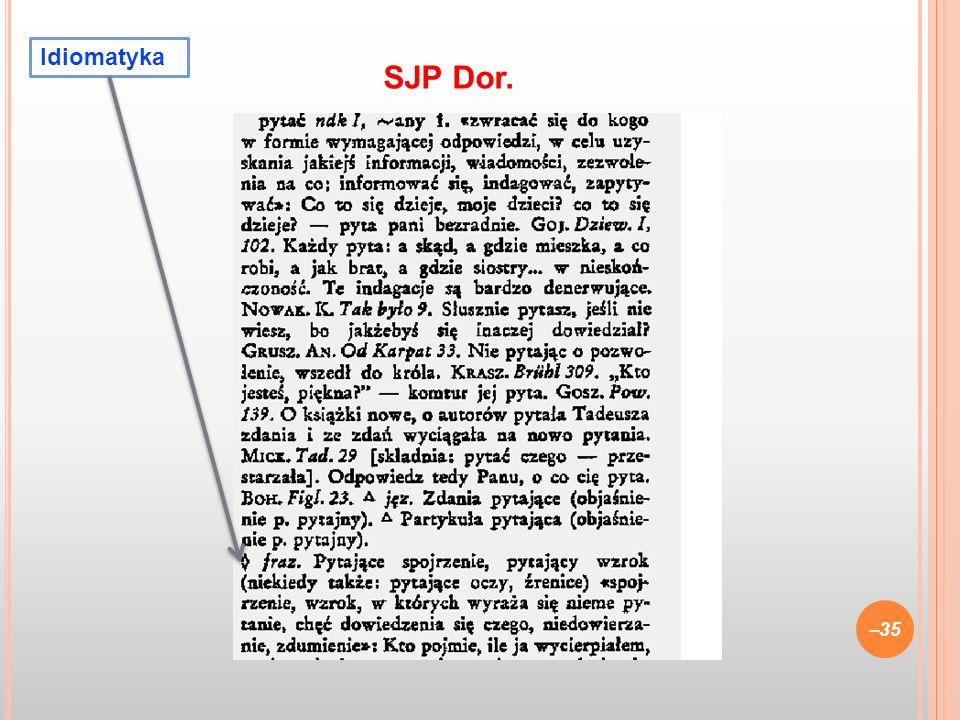 –35 SJP Dor. Idiomatyka
