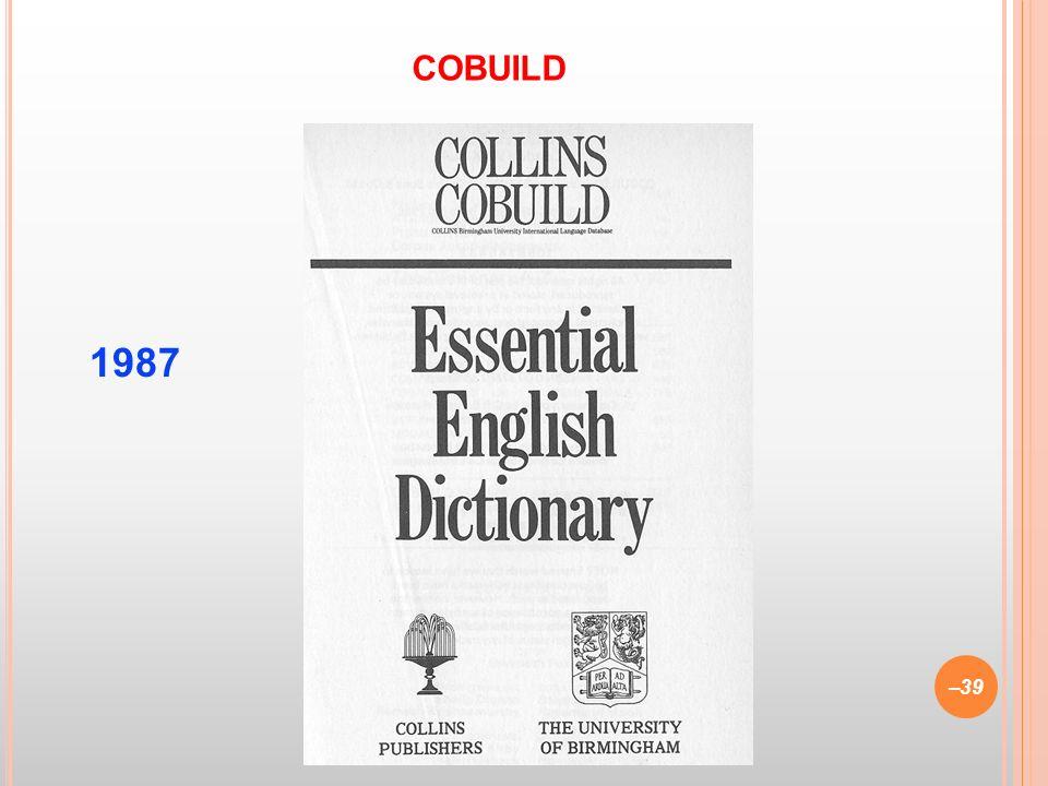 1987 –39 COBUILD