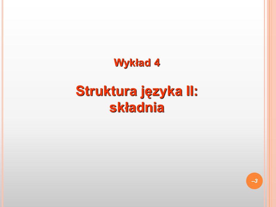 1.Znajomość języka A: znajomość słówek i reguł budowy / rozbioru wyrażeń.