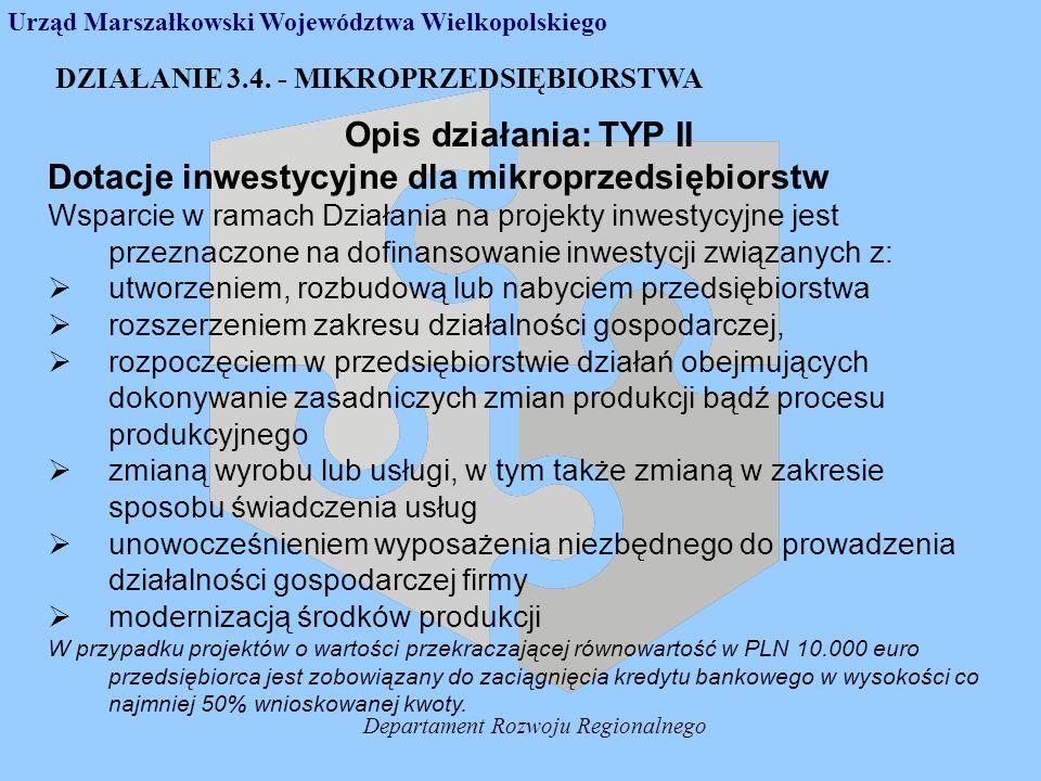 Departament Rozwoju Regionalnego DZIAŁANIE 3.4.