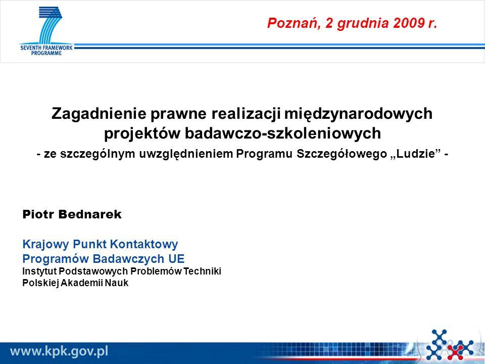 Zagadnienie prawne realizacji międzynarodowych projektów badawczo-szkoleniowych - ze szczególnym uwzględnieniem Programu Szczegółowego Ludzie - Piotr