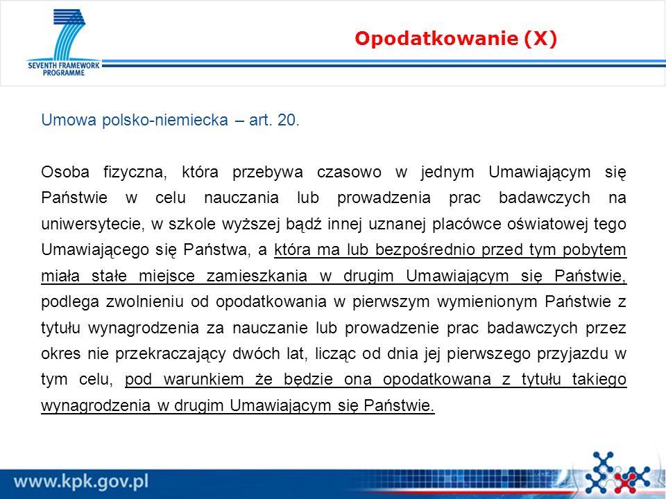 Umowa polsko-niemiecka – art. 20. Osoba fizyczna, która przebywa czasowo w jednym Umawiającym się Państwie w celu nauczania lub prowadzenia prac badaw