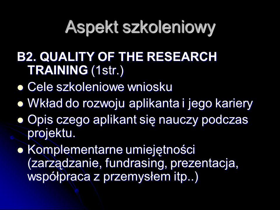 Walory gospodarza B3.QUALITY OF THE HOST B3.1 Scientific and training expertise of the host (2 str.) d\ Doświadczenie w dziedzinie projektu Doświadczenie w dziedzinie projektu Osiągnięcia, projekty, współpraca międzynarodowa (publikacje, patenty, projekty, nagrody etc.