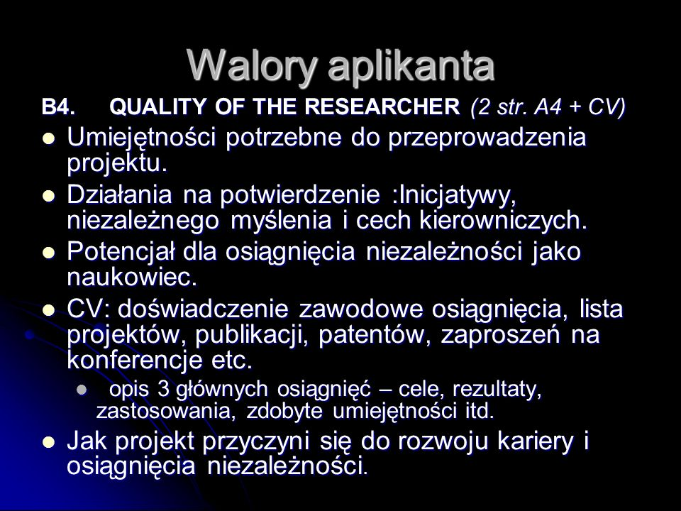Walory aplikanta B4.QUALITY OF THE RESEARCHER (2 str.