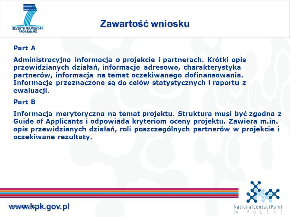 www.kpk.gov.plwww.kpk.gov.pl Zawartość wniosku Part A Administracyjna informacja o projekcie i partnerach.