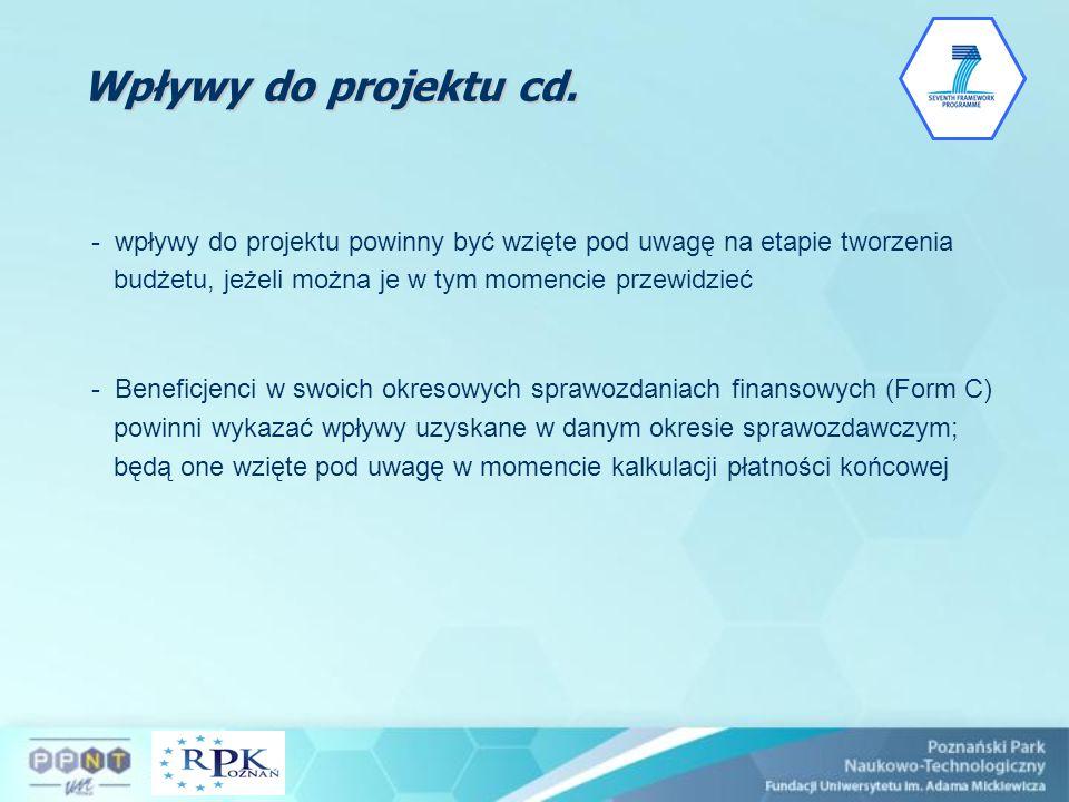 - wpływy do projektu powinny być wzięte pod uwagę na etapie tworzenia budżetu, jeżeli można je w tym momencie przewidzieć - Beneficjenci w swoich okre