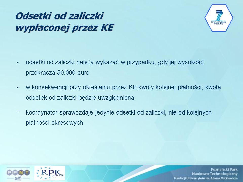Odsetki od zaliczki wypłaconej przez KE -odsetki od zaliczki należy wykazać w przypadku, gdy jej wysokość przekracza 50.000 euro -w konsekwencji przy