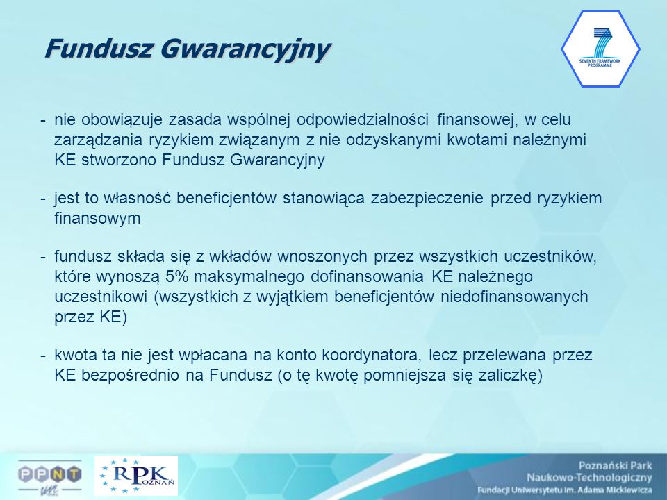 Fundusz Gwarancyjny -nie obowiązuje zasada wspólnej odpowiedzialności finansowej, w celu zarządzania ryzykiem związanym z nie odzyskanymi kwotami nale